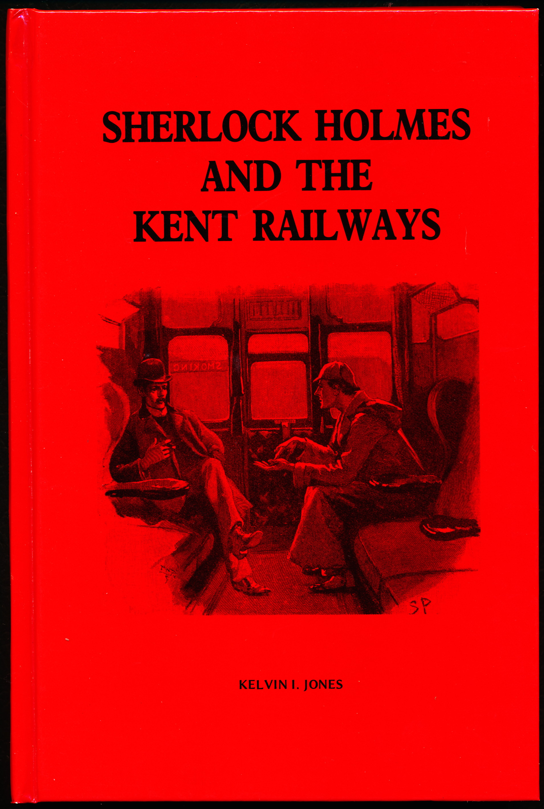 Image for SHERLOCK HOLMES AND THE KENT RAILWAYS