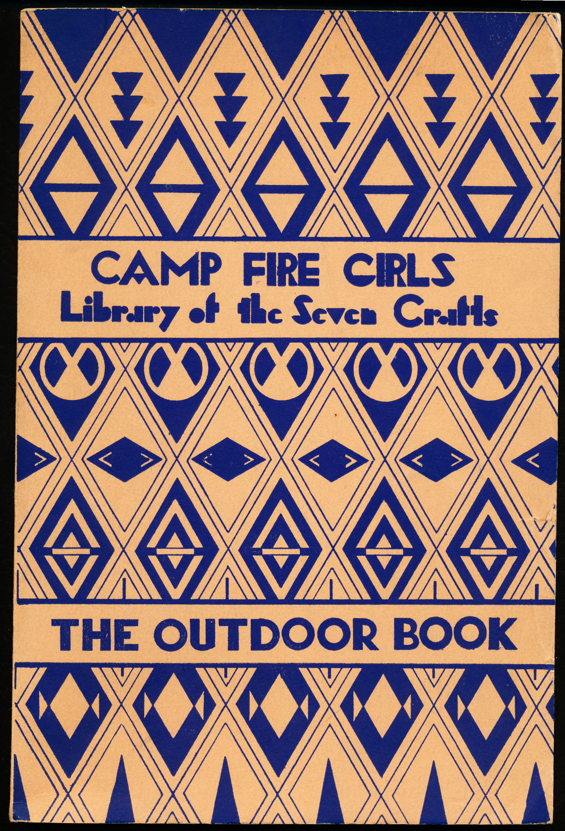 Image for THE OUTDOOR BOOK. Book Number Eight of the Library of the Seven Crafts of the Camp Fire Girls.