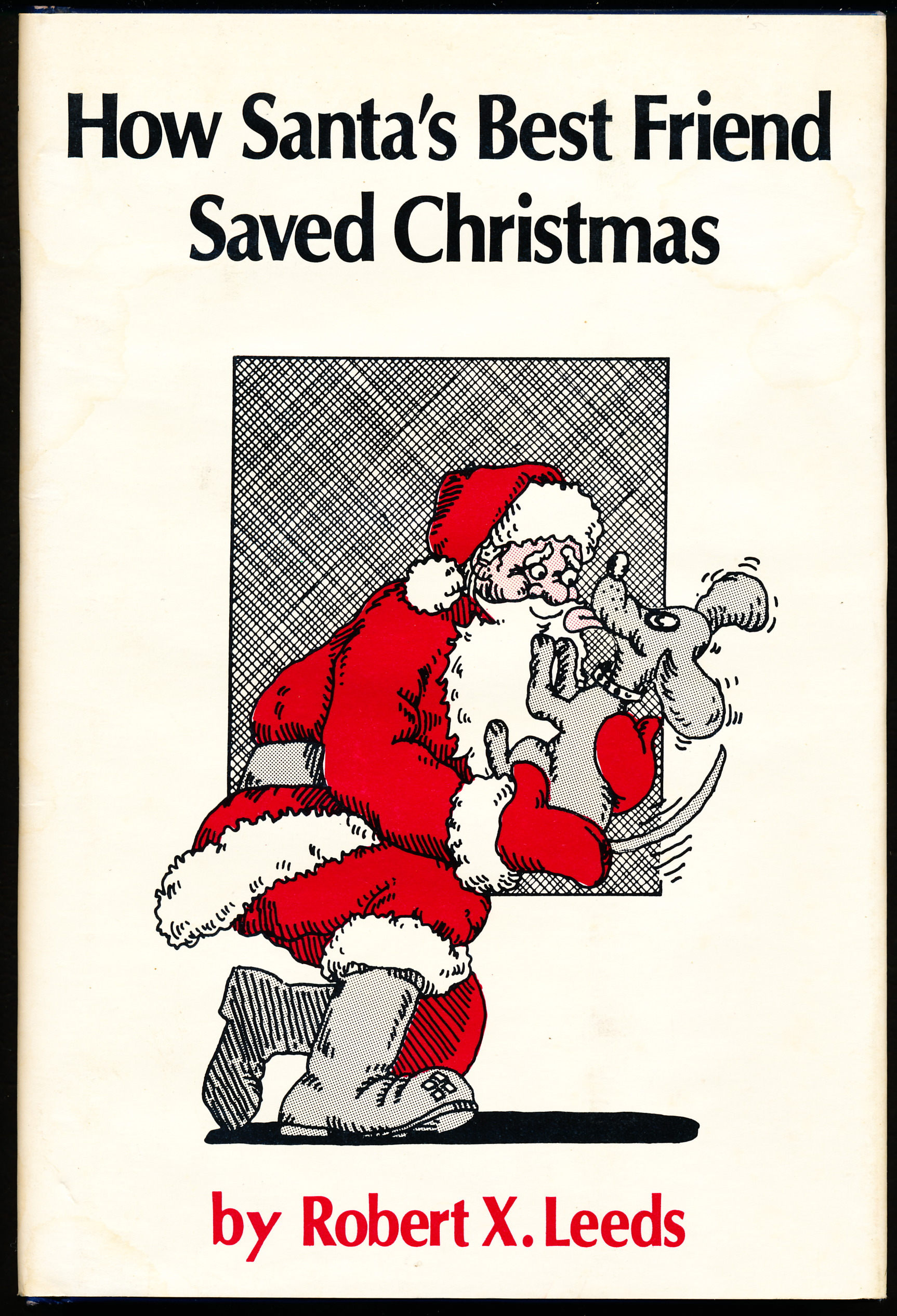 Image for HOW SANTA'S BEST FRIEND SAVED CHRISTMAS.