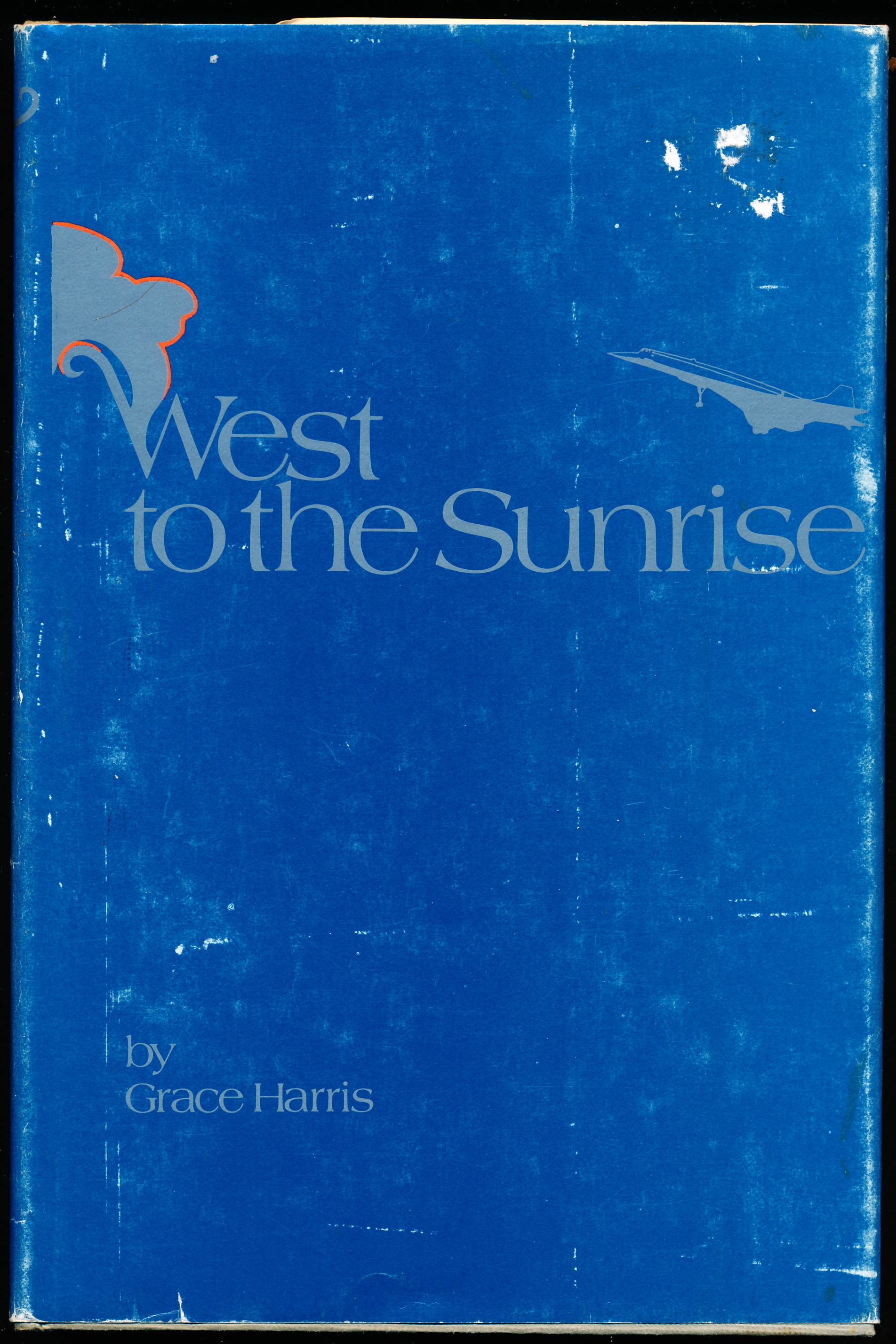 Image for WEST TO THE SUNRISE.